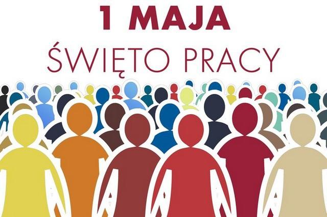 1 MAJA ŚWIĘTO PRACY – 01.05.2020r.